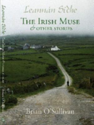The Truth about Leannán Sidhe (or Leannán Sí) – Irish Imbas