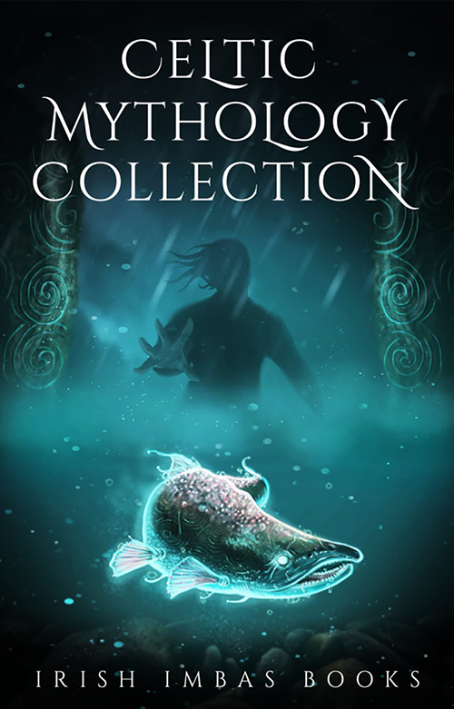 Irish Imbas: Celtic Mythology Collection 2017