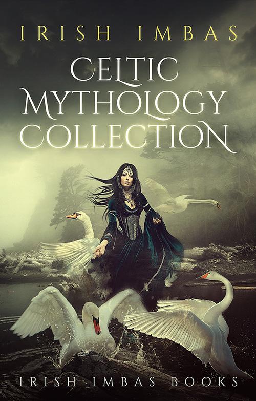Irish Imbas: Celtic Mythology Collection 2016