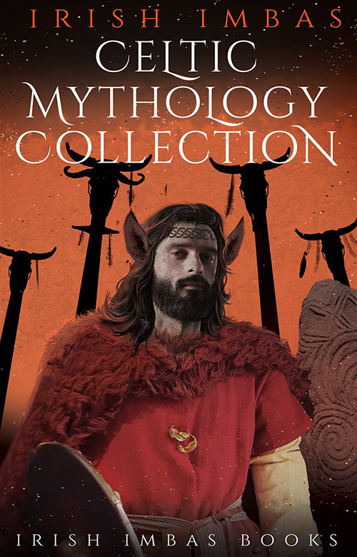Irish Imbas: Celtic Mythology Collection 2018