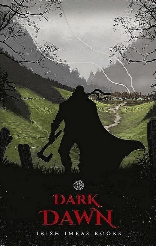 Dark Dawn/ An Camhaoir Fuilsmeartha