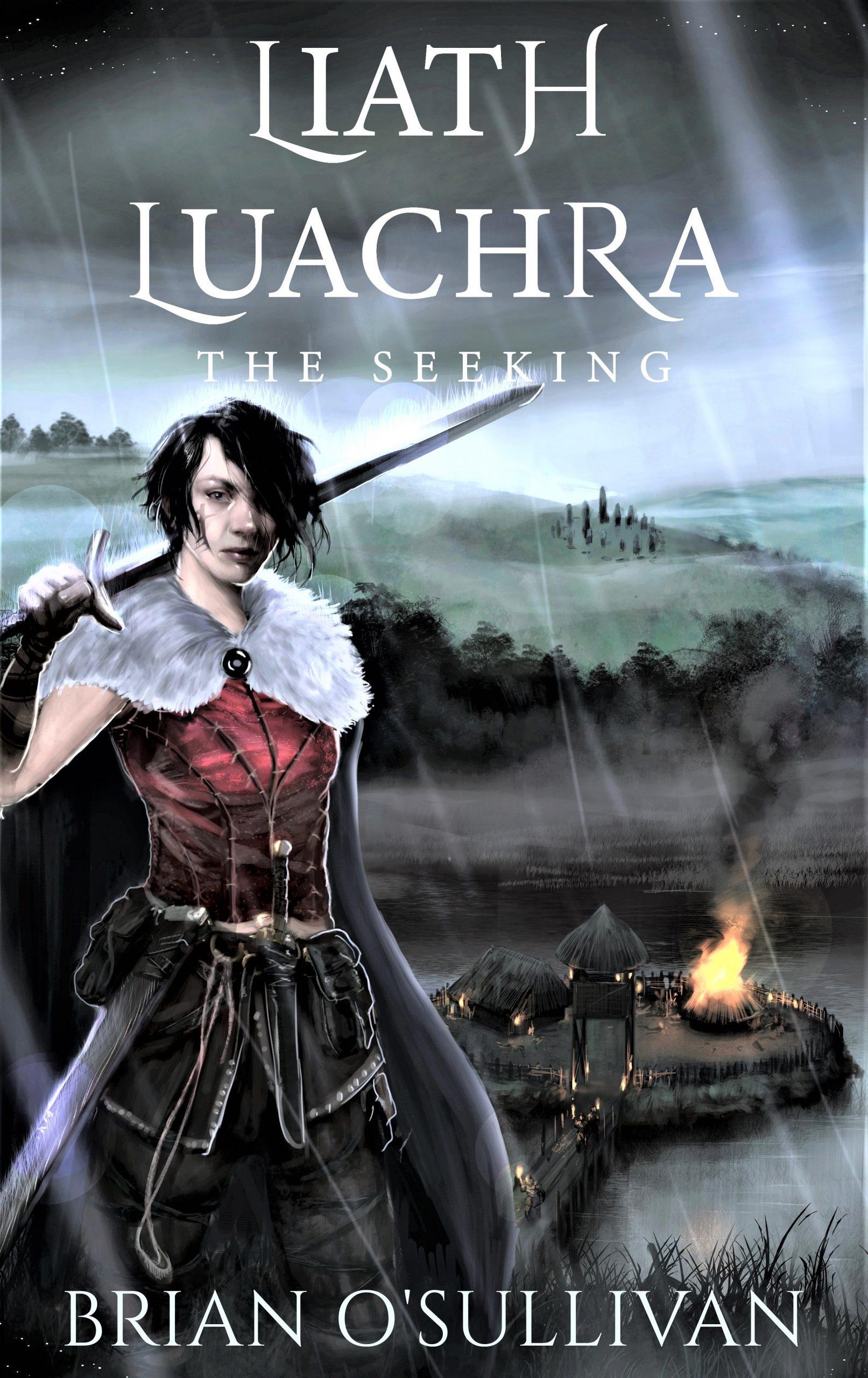 Liath Luachra: The Seeking